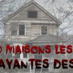 Les 10 maisons hantées les plus effrayantes des Etats-Unis