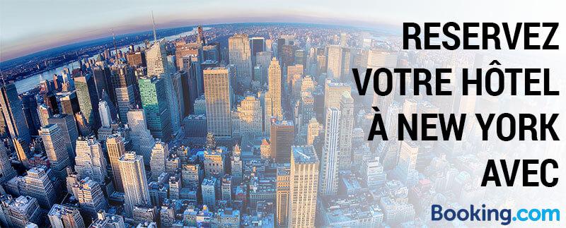 Reservez votre hôtel à New York