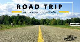 Road Trip aux USA : les 50 choses essentielles pour réussir votre Road Trip