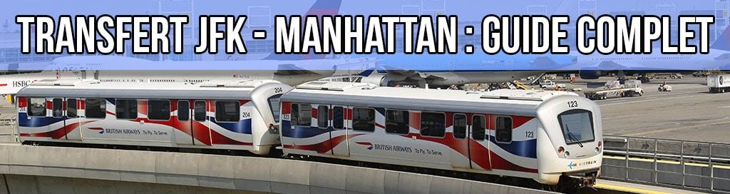 Transfert de JFK à Manhattan : Quel est le meilleur moyen ?