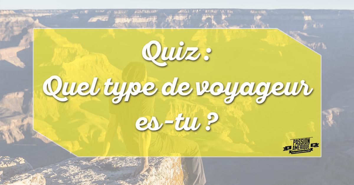 Carte Amerique Du Sud Quiz.Quiz Voyage Quel Type De Voyageur Etes Vous