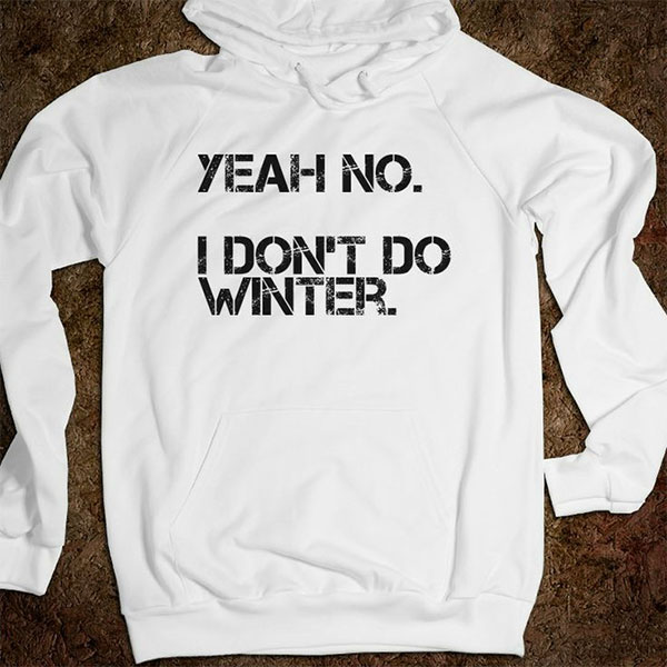 "sweat a capuche blanc avec inscription ""I don't do winter"""