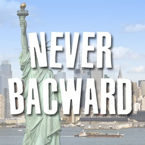 Jamais en arrière (Never Backward)