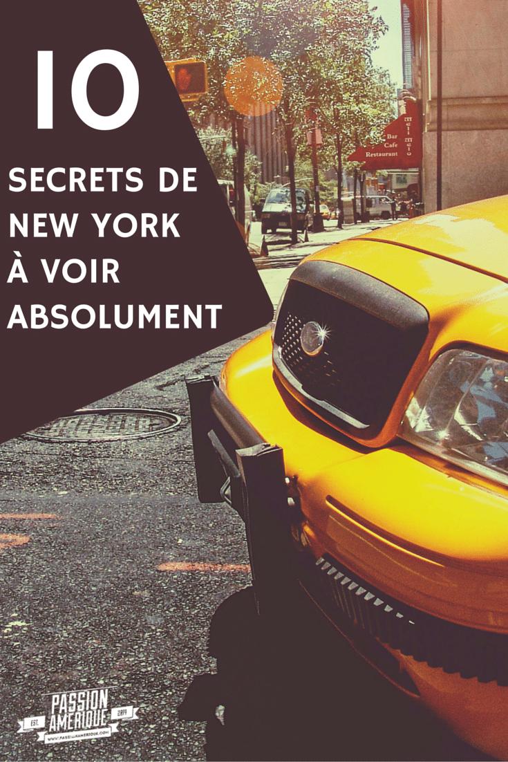 Les 10 secrets de New York City à découvrir absolument et à ne surtout pas louper