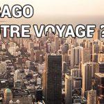Que faire à Chicago pour louper son voyage ?