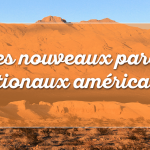 Nouveaux parcs nationaux aux USA