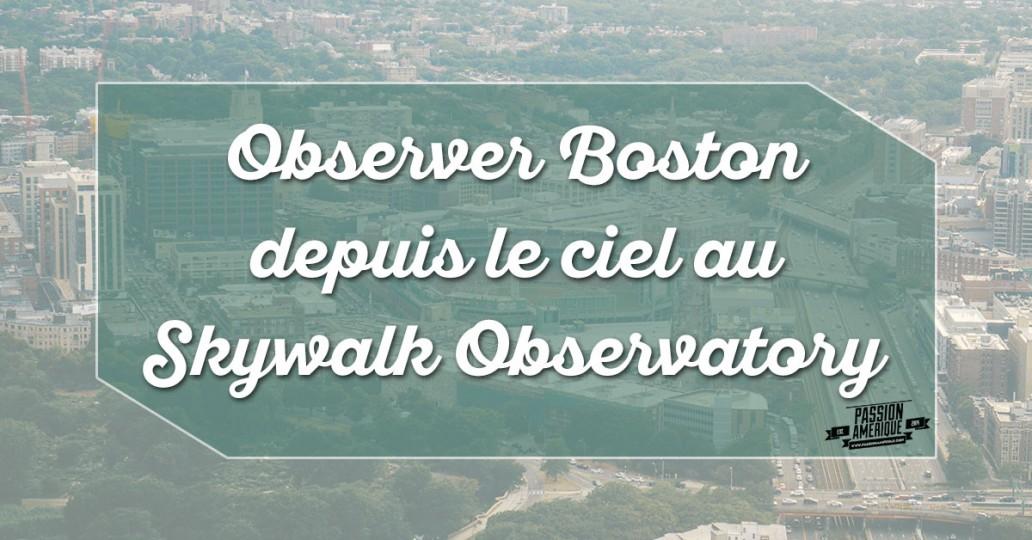 Skywalk Observatory à Boston