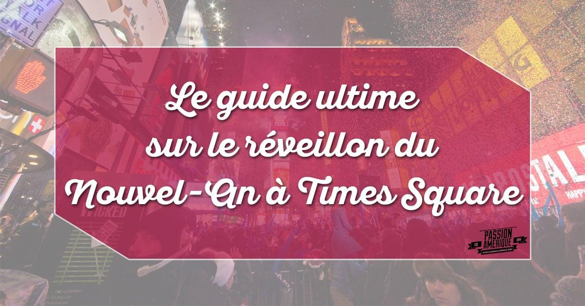 Passer le nouvel an à Times Square