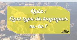 Quel type de voyageur es-tu ?