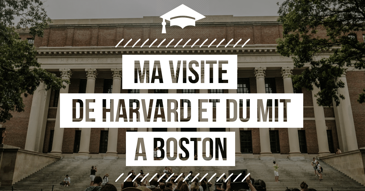Visiter Harvard Et Le MIT Boston Guide Complet